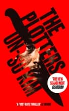 The Plotters ebook by Un-su Kim