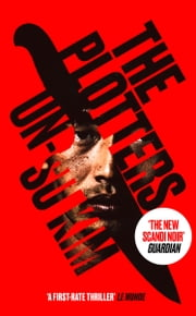 The Plotters: The hottest new crime thriller you'll read this year ebook by Un-su Kim