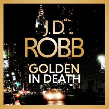 Golden In Death - In Death 50 audiobook by J. D. Robb