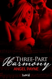 Three-Part Harmony ebook by Angel Payne