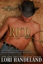 Rico - A Sexy Western Historical Romance Series Retelling of the Magnificent 7 ebook by
