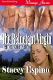 The Reluctant Virgin