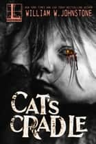 Cat's Cradle ebook by William W. Johnstone