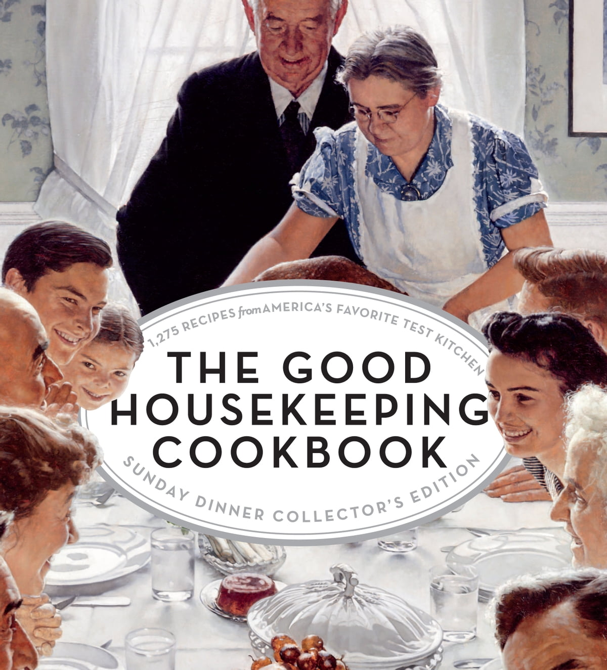 The Good Housekeeping Cookbook Sunday Dinner Collector\'s Edition ...