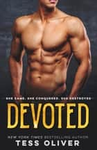 Devoted ebook by Tess Oliver
