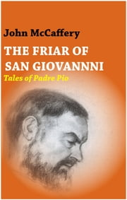 The Friar of San Giovanni ebook by John McCaffery