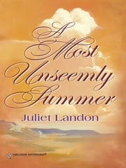 A Most Unseemly Summer ebook by Juliet Landon
