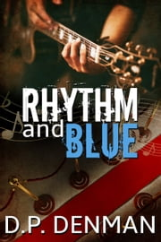 Rhythm and Blue ebook by DP Denman