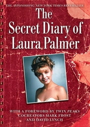 The Secret Diary of Laura Palmer ebook by Jennifer Lynch