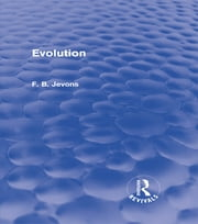 Evolution (Routledge Revivals) ebook by F. B. Jevons
