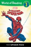 The Amazing Spider-Man: This is Spider-Man (Level 1 Reader)