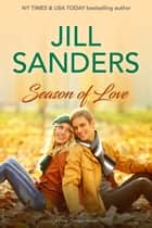 Season of Love ebook by Jill Sanders