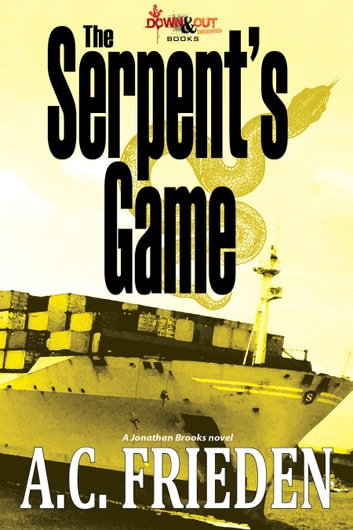 The Serpent's Game ebook by A.C. Frieden