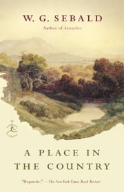 A Place in the Country ebook by W.G. Sebald,Jo Catling