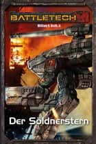 BattleTech Legenden 02 - Gray Death 2 - Der Söldnerstern ebook by William H. Keith Jr.