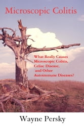 Microscopic Colitis ebook by Wayne Persky