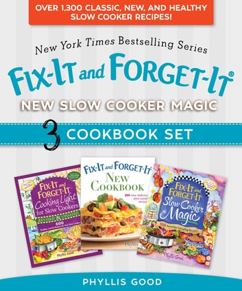 Fix-It and Forget-It New Slow Cooker Magic Box Set - Over 1,300 Classic, New, and Healthy Slow Cooker Recipes 電子書 by Phyllis Good