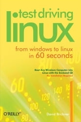 Test Driving Linux - From Windows to Linux in 60 Seconds ebook by David Brickner