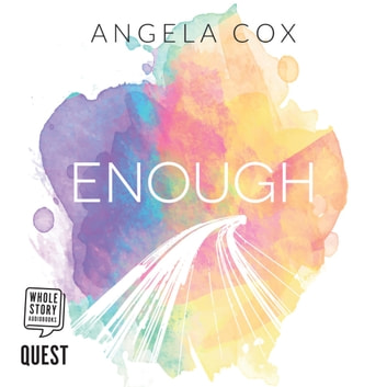 Enough audiobook by Angela Cox