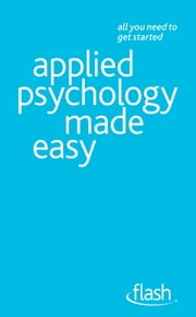 Applied Psychology Made Easy: Flash ebook by Clive Erricker