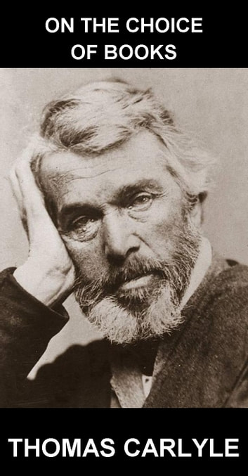 On the Choice of Books [con Glossario in Italiano] ebook by Thomas Carlyle,Eternity Ebooks