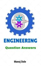 Engineering Question Answers ebook by Manoj Dole