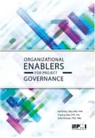Organizational Enablers for Project Governance ebook by Ralf Müller, Jingting Shao, Sofia Pemsel
