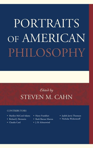 Portraits of American Philosophy ebook by