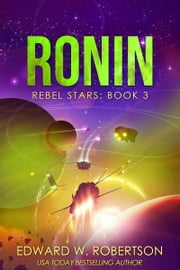 Ronin ebook by Edward W. Robertson