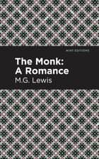 The Monk ebook by M.G. Lewis, Mint Editions