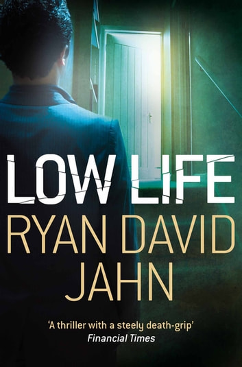 Low Life ebook by Ryan David Jahn