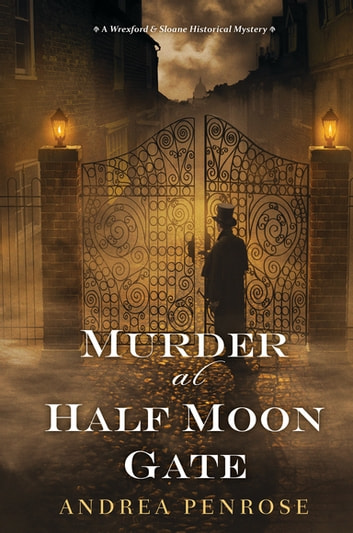 Murder at Half Moon Gate ebook by Andrea Penrose