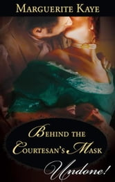 Behind the Courtesan's Mask ebook by Marguerite Kaye
