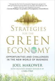 Strategies for the Green Economy: Opportunities and Challenges in the New World of Business ebook by Joel Makower,Cara Pike