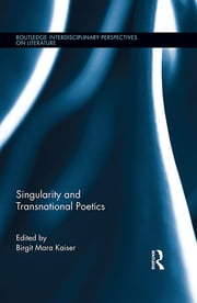 Singularity and Transnational Poetics ebook by