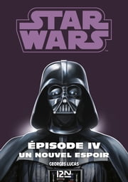 Star Wars Episode 4 La Guerre Des Etoiles Ebook By Donald F Glut 9782823841855 Rakuten Kobo United States