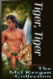 Tiger, Tiger ebook by Mel Keegan