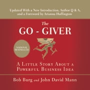 The Go-Giver - A Little Story About a Powerful Business Idea audiobook by Bob Burg, John Mann