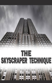 SKYSCRAPER TECHNIQUE ebook by eduardo varela