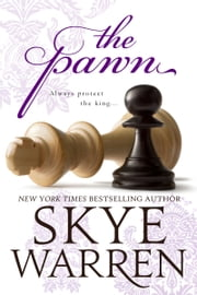 The Pawn ebook by Skye Warren