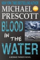 Blood in the Water ebook by Michael Prescott