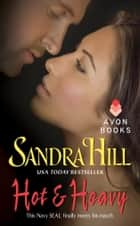 Hot & Heavy ebook by Sandra Hill