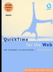 QuickTime for the Web: For Windows and Macintosh ebook by Gulie, Steven