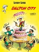 Lucky Luke - tome 3 - Dalton city eBook by Morris, Goscinny