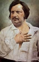 Honore de Balzac, anthology ebook by Honore de Balzac