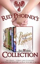 Red Phoenix's Passion is for Lovers Collection ebook by Red Phoenix
