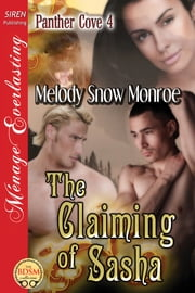 The Claiming of Sasha ebook by Melody Snow Monroe