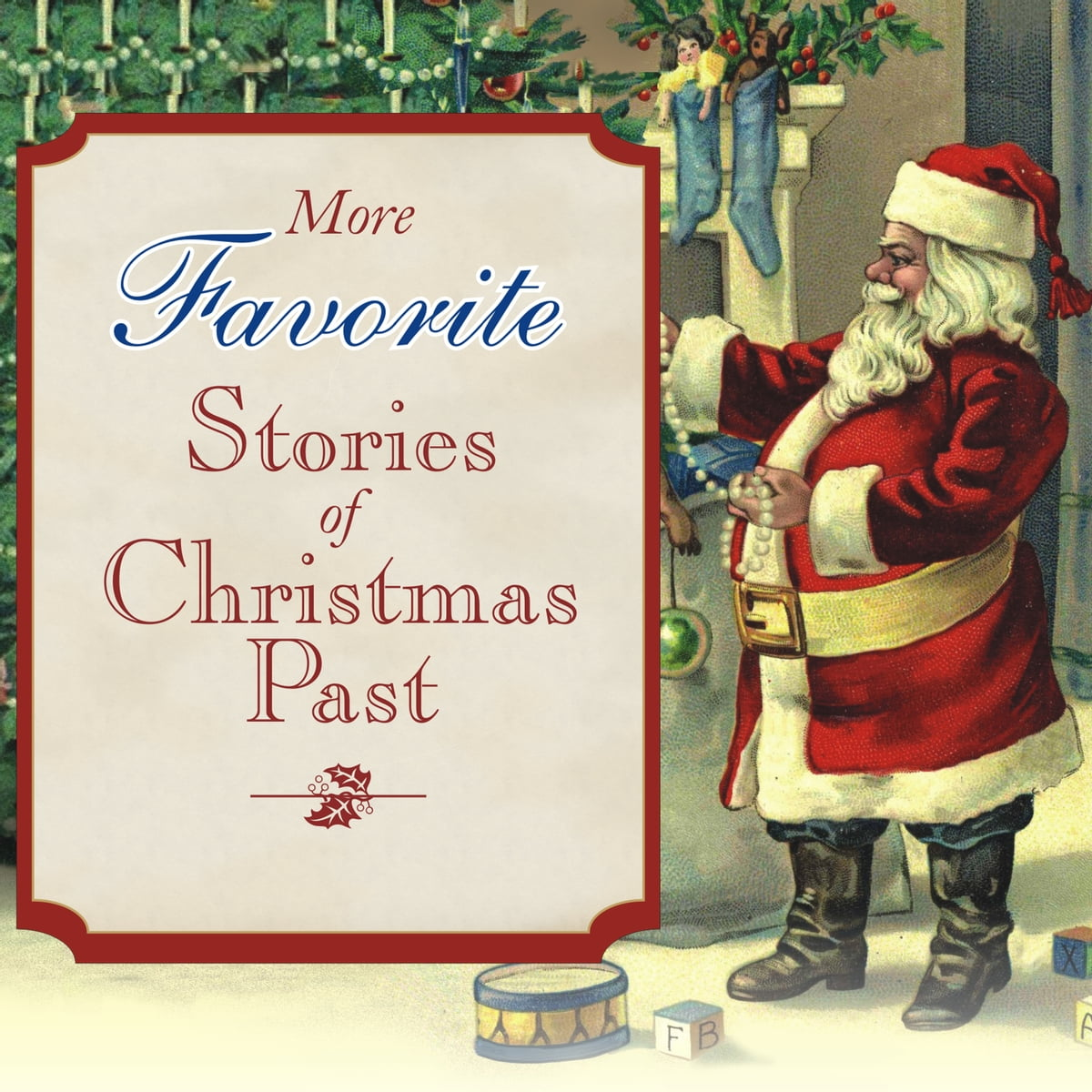 More Favorite Stories of Christmas Past Audiobook by Louisa May ...