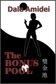 The Bonus Pool ebook by Dale Amidei