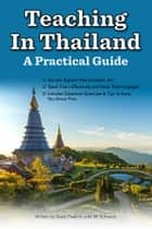 Teaching In Thailand: A Practical System ebook by M Schwartz